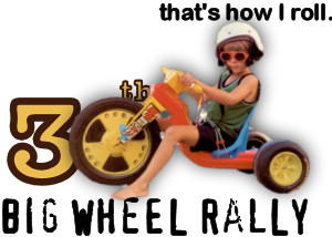30th Big Wheel Rally